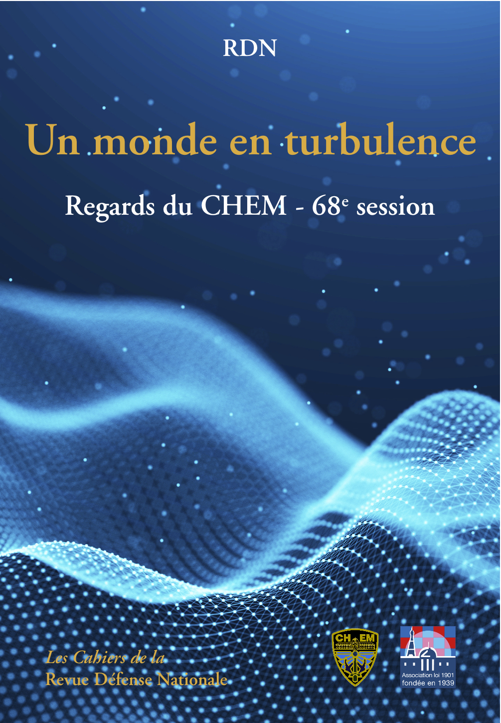 Un monde en turbulence - Regards du CHEM - 68e session