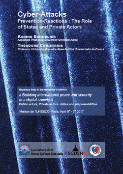 Cyber-Attacks - Prevention-Reactions: The Role of States and Private Actors