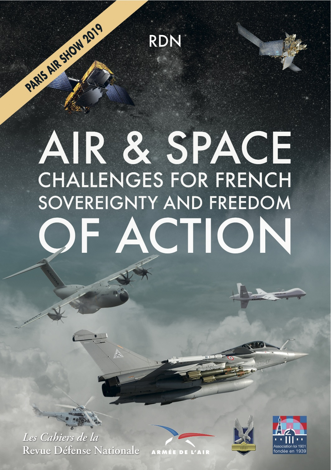 Le Bourget 2019—Air & Space Challenges for French Sovereignty and Freedom of Action