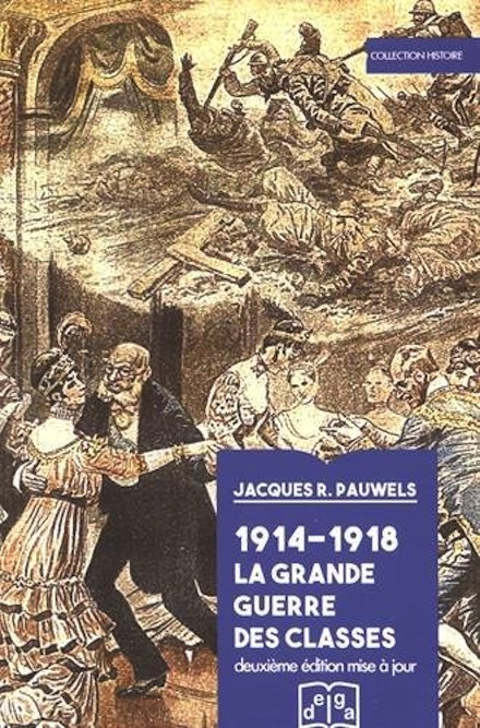 1914-1918 - La grande guerre des classes