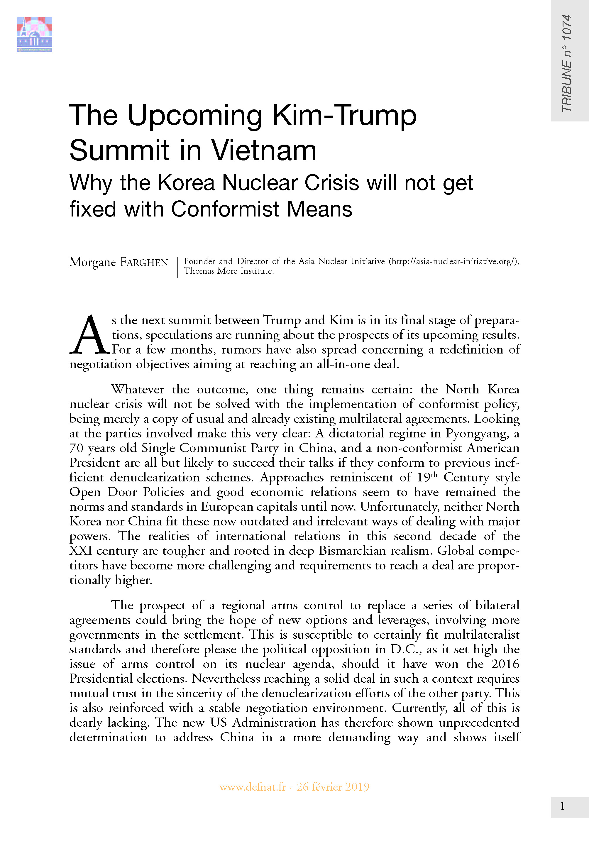 The Upcoming Kim-Trump Summit in Vietnam: Why the Korea Nuclear Crisis will not get fixed with Conformist Means (T 1074)